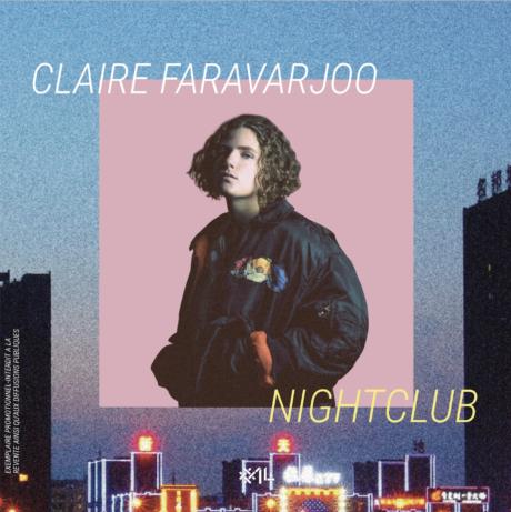 NIGHTCLUB – CLAIRE FARAVARJOO