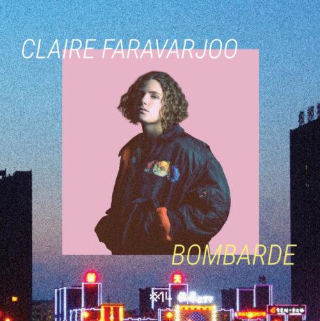 BOMBARDE – CLAIRE FARAVARJOO